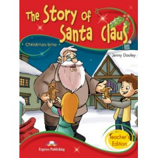 The Story of Santa Claus Teacher's