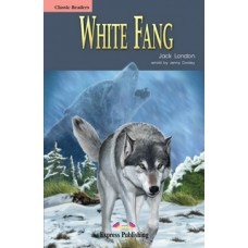 Classic Readers Beginner: White Fang
