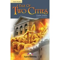 A Tale of Two Cities Reader Level 6 ( CEFR - C1 Advanced ) with Audio CD
