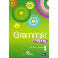 Grammar Targets 1 Student's Book