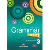 Grammar Targets 3 Student's Book