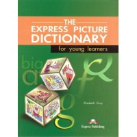 The Express Picture Dictionary for Young Learners Student Book