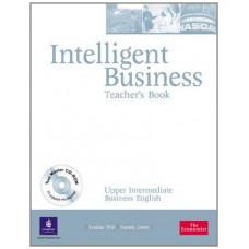 Intelligent Business Upper Intermediate Teacher's Book Pack