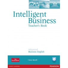 Intelligent Business Advanced Teacher's Book with Test Master CD-ROM