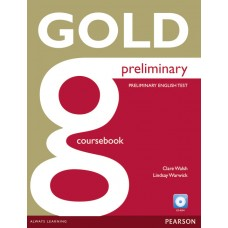 Gold Preliminary Coursebook And CD-ROM Pack