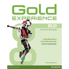 GOLD EXPERIENCE B2 Grammar and Vocabulary Workbook