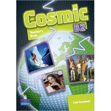 Cosmic B2 Teacher`s Book