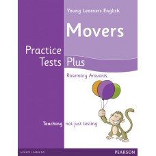Young Learners English ( YLE ) Movers Practice Tests Plus Student's Book