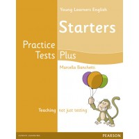 Young Learners English ( YLE ) Starters Practice Tests Plus Student's Book