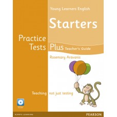 Young Learners English ( YLE ) Starters Practice Tests Plus Teacher's Guide