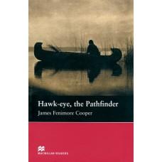 Macmillan Readers Beginner: Hawk-eye, the Pathfinder