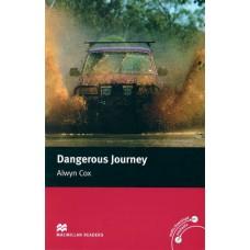 Macmillan Readers Beginner: Dangerous Journey