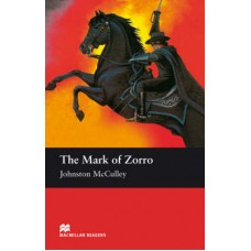 Macmillan Readers Elementary: The Mark of Zorro