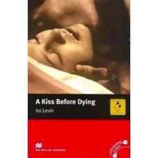 Macmillan Readers Intermediate: A Kiss Before Dying