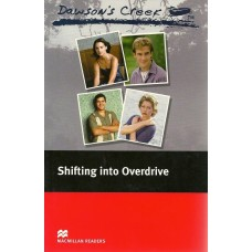 Macmillan Readers Elementary: Shifting into Overdrive