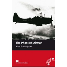 Macmillan Readers Elementary: The Phantom Airman