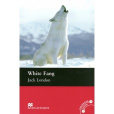 Macmillan Readers Elementary: White Fang