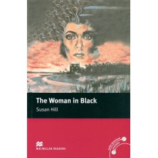 Macmillan Readers Elementary: The Woman in Black