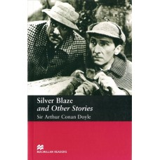 Macmillan Readers Elementary: Silver Blaze and other Stories