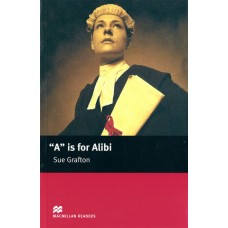 "Macmillan Readers Intermediate: ""A"" is for Alibi"