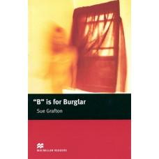 "Macmillan Readers Intermediate: ""B"" is for Burglar"