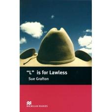 "Macmillan Readers Intermediate: ""L"" is for Lawless"
