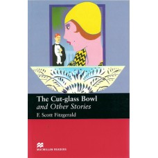 Macmillan Readers Upper-Intermediate: The Cut Glass Bowl and Other Stories