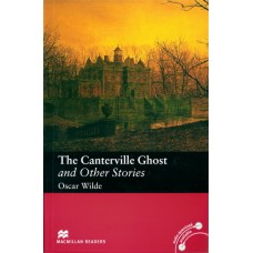 Macmillan Readers Elementary: The Canterville Ghost and Other Stories