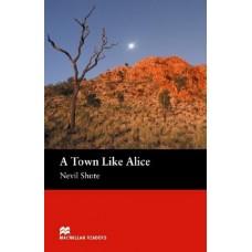 Macmillan Readers Intermediate: A Town Like Alice
