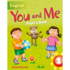 Macmillan English for You and Me 1 Pupil's Book