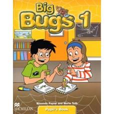 Big Bugs 1 Pupil's Book