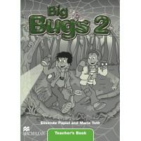 Big Bugs 2 Teacher's Book