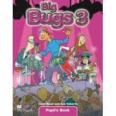 Big Bugs 3 Pupil's Book