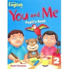 Macmillan English for You and Me 2 Pupil's Book