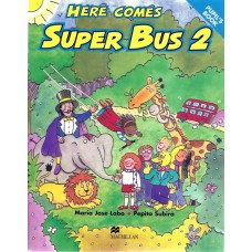 Here Comes Super Bus 2 Pupil's Book
