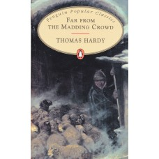 Penguin Popular Classics: Far from the Madding Crowd