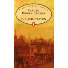 Penguin Popular Classics: Father Brown Stories