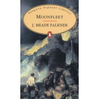 Penguin Popular Classics: Moonfleet