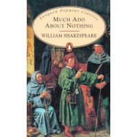 Penguin Popular Classics: Much Ado About Nothing