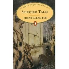 Penguin Popular Classics: Selected Tales: E.A. Poe