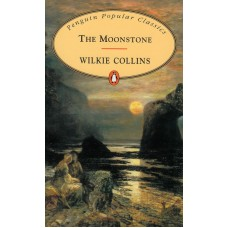 Penguin Popular Classics: The Moonstone