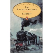 Penguin Popular Classics: The Railway Children