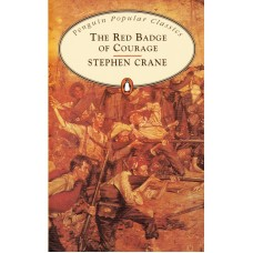 Penguin Popular Classics: Red Badge of Courage
