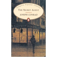 Penguin Popular Classics: The Secret Agent