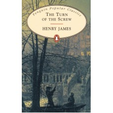 Penguin Popular Classics: The Turn of the Screw