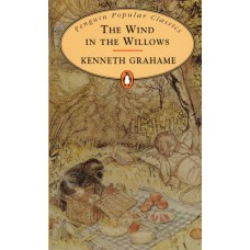 Penguin Popular Classics: The Wind in the Willows