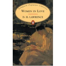 Penguin Popular Classics: Women in Love