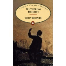 Penguin Popular Classics: Wuthering Heights