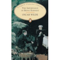 Penguin Popular Classics: The Importance of Being Earnest