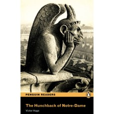 Penguin Readers Pre-Intermediate: The Hunchback of Notre-Dame